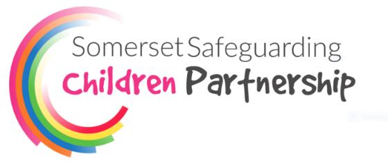 Somerset Safeguarding Children Partnership.